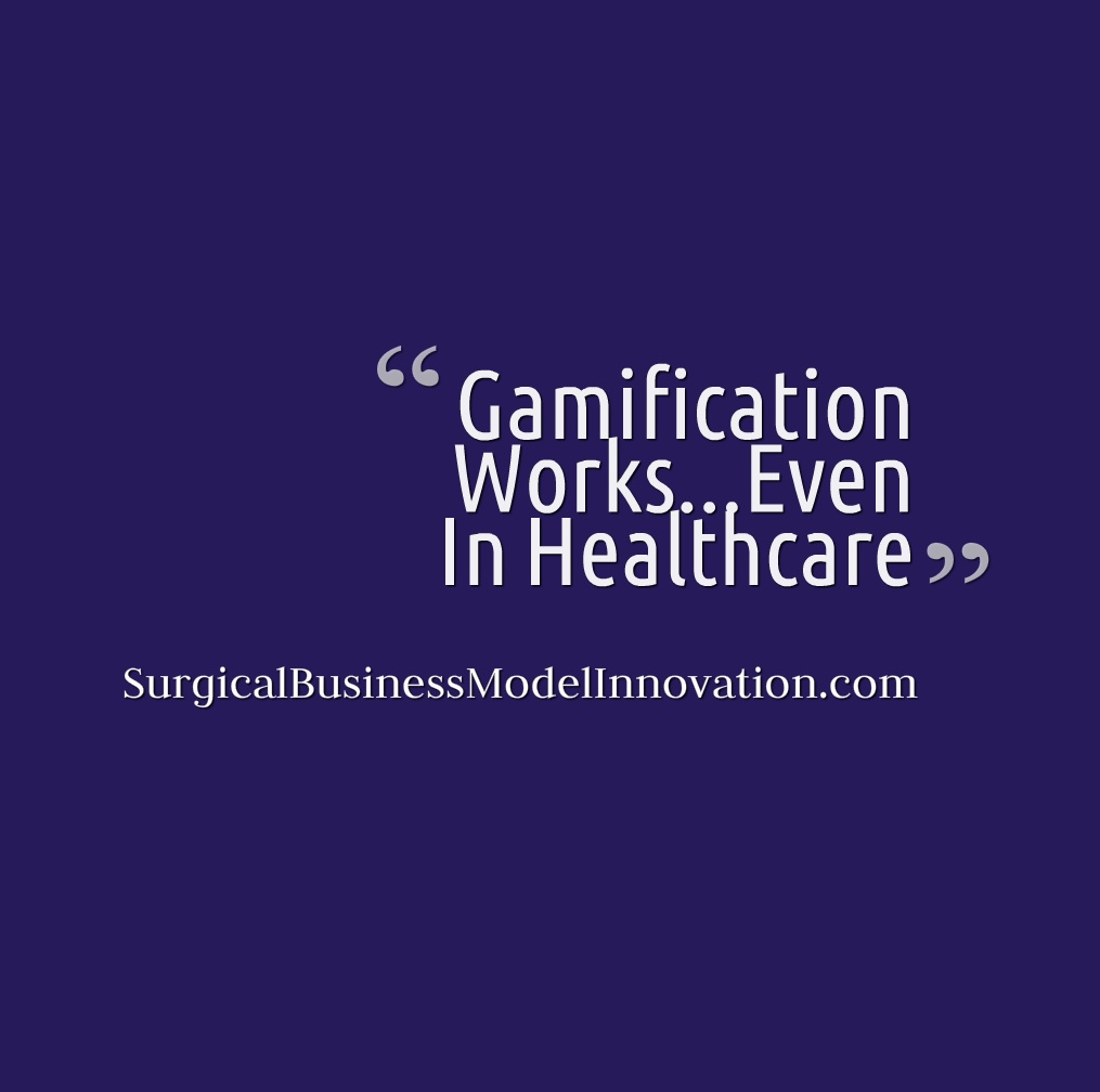 Gamification Works…Even In Healthcare
