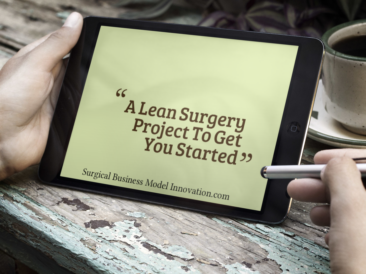 A Lean Surgery Project To Get You Started