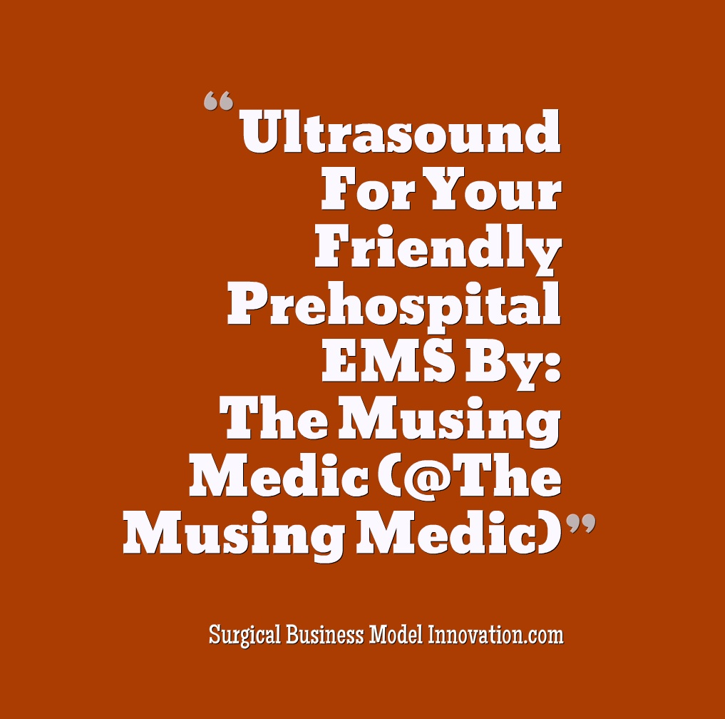 Is Ultrasound Useful For Your Friendly Neighborhood Paramedic?