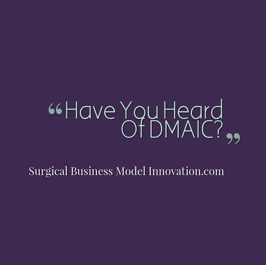 Have You Heard Of DMAIC?  (Blogging A Book Part 2)
