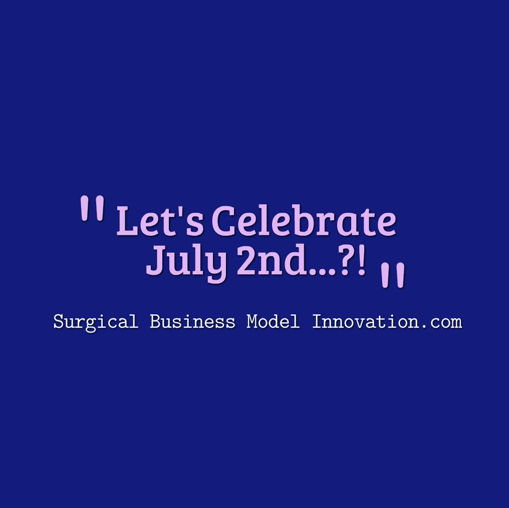 Let's Celebrate July the 2nd!?