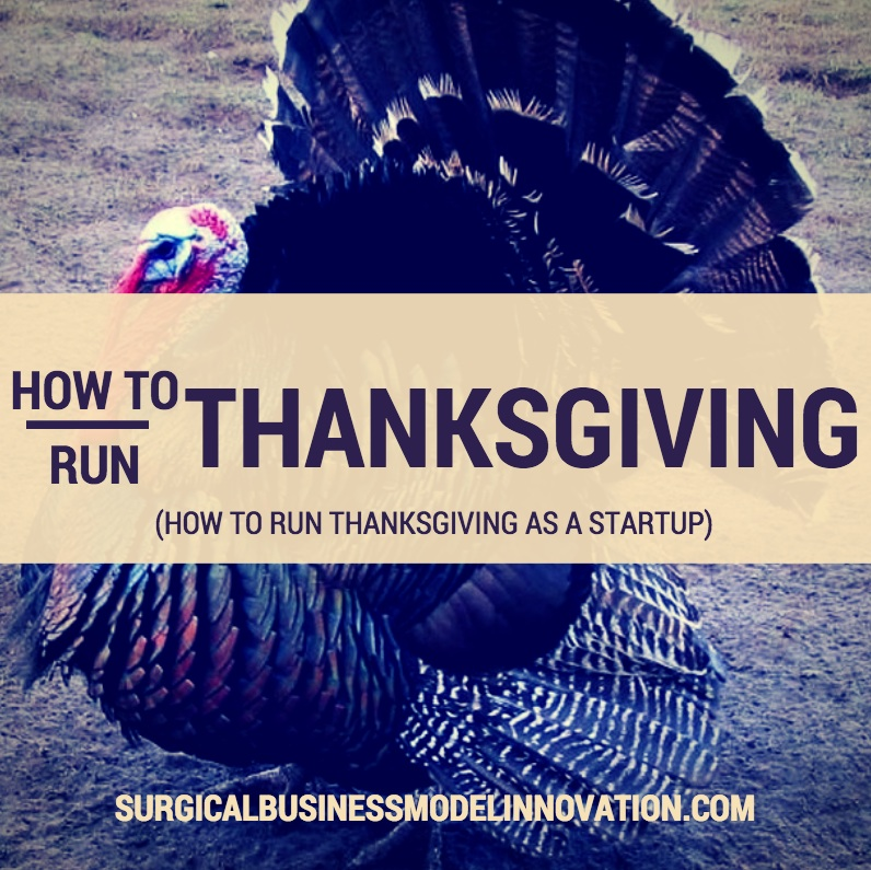 How To Run Thanksgiving As A Startup