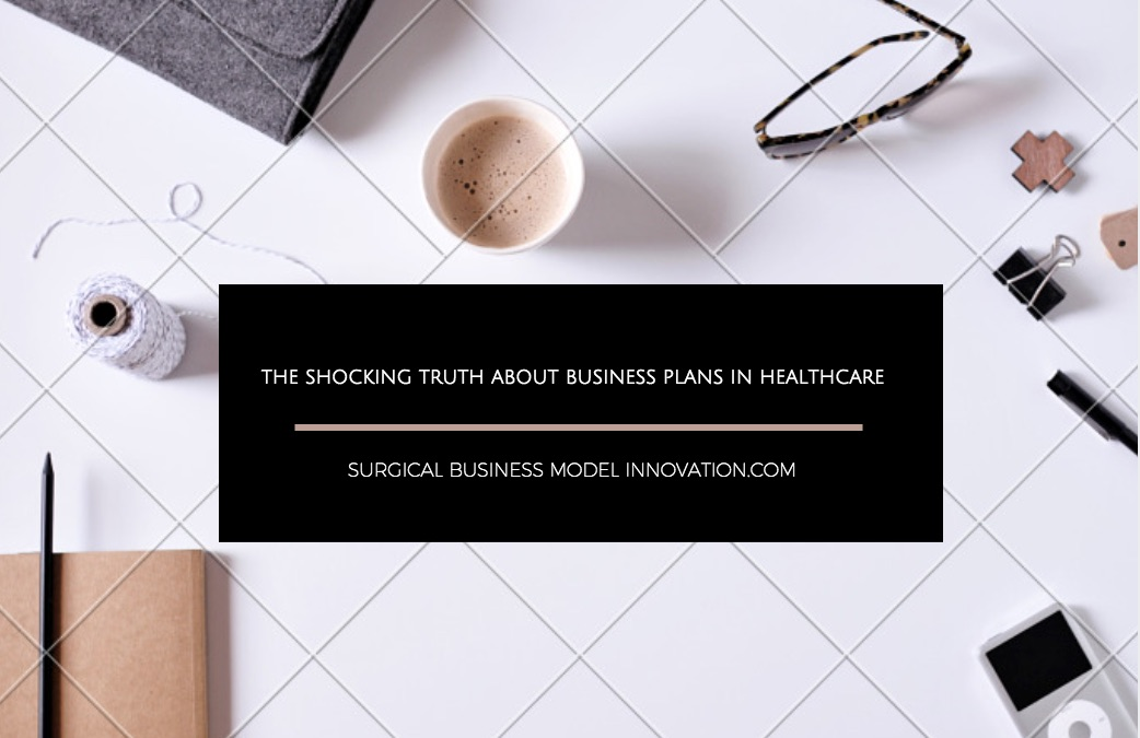 The Shocking Truth About Business Plans In Healthcare