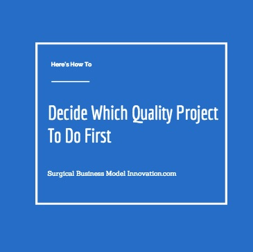 How To Decide Which Quality Project To Do First