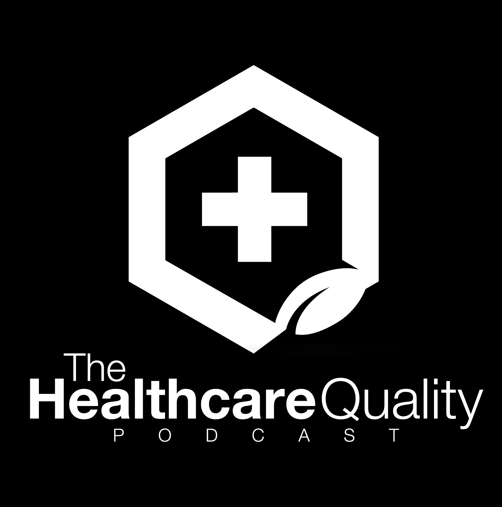 The Healthcare Quality Podcast:  Big Data in Healthcare