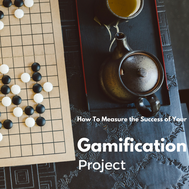 How To Measure The Success Of Your Gamification Project