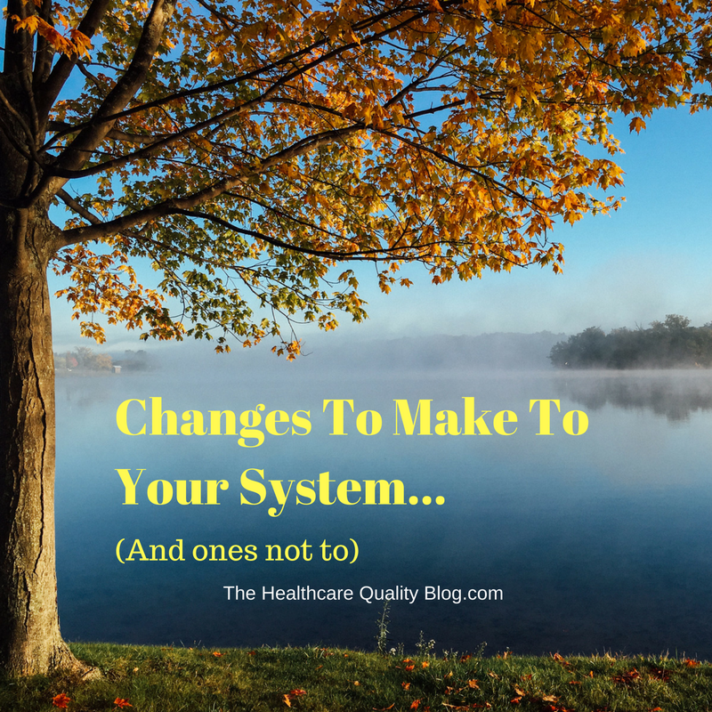 Changes To Make To Your System…And Ones Not To (!)
