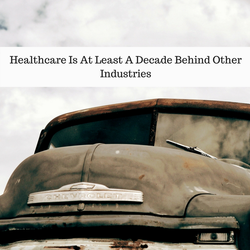 Healthcare is at least a decade behind other high-risk industries