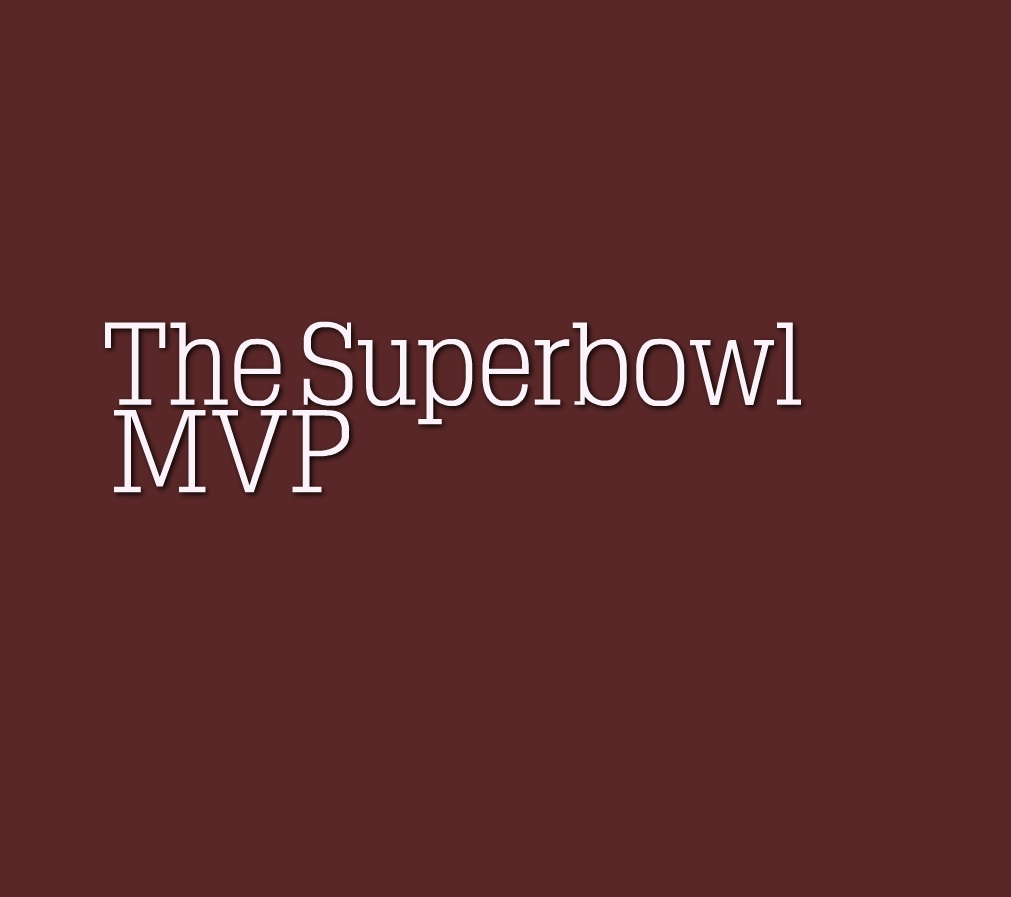 We Can Tell You What The Superbowl MVP WON'T Be Right Now