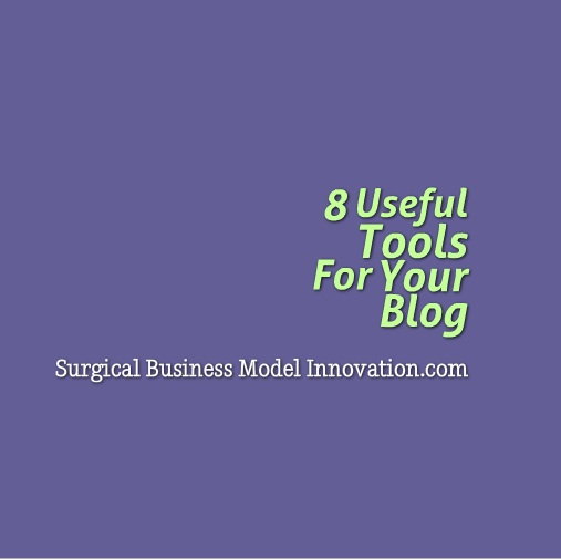 8 Useful Tools For Your Blog
