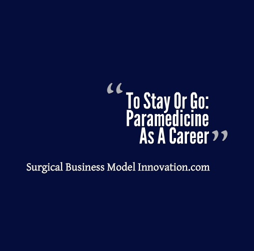 To Stay Or Go: Paramedicine As A Career