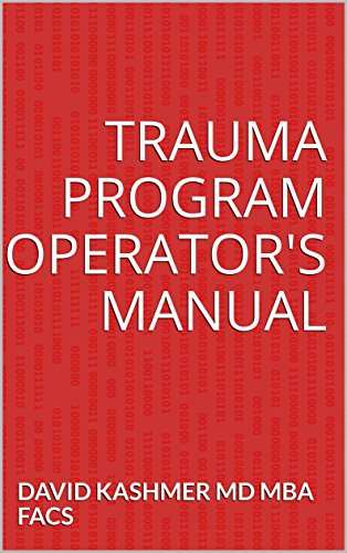 Trauma Program Operator's Manual – Kindle edition
